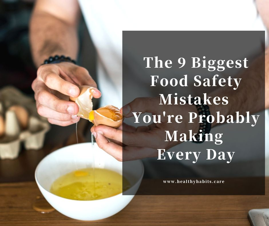 The Biggest Mistake S You Re Probably Making In Your: The 9 Biggest Food Safety Mistakes You're Probably Making